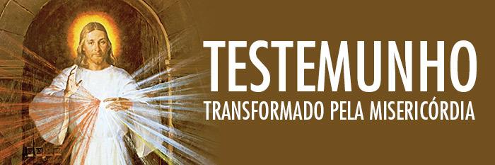 Testemunho Transformado pela Divina Misericórdia