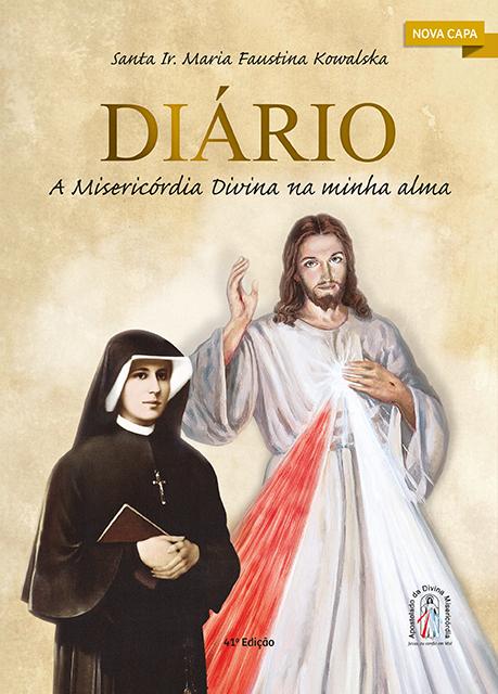 Diário de Santa Faustina - aprofundar na misericórdia