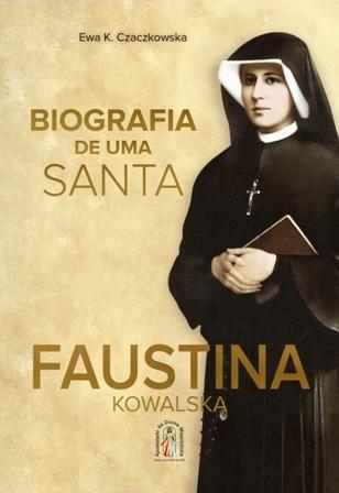biografia santa faustina