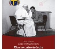 Acaba de chegar a Encíclica Rico em Misericórdia (Dives in Misericordia) de São João Paulo II