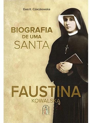 biografia santa faustina - aprofundar na misericórdia