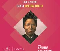 8 de Fevereiro, dia de Santa Bakita – A primeira santa africana