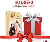 PROMOÇÃO: Eu quero o Diário de Santa Faustina!