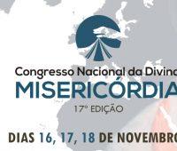 17º CONGRESSO NACIONAL DA DIVINA MISERICÓRDIA