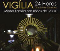 Vigília da Misericórdia: Minha Família nas mãos de Jesus