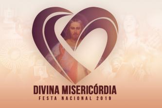 Festa Nacional da Divina Misericórdia 2019