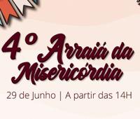 Santuário promove o 4º Arraiá da Misericórdia