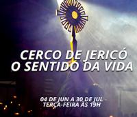 Santuário prepara Cerco de Jericó sobre o Sentido da Vida