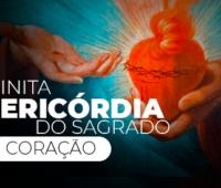 A infinita misericórdia do Sagrado Coração de Jesus | Parte 2