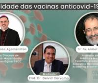 """""""Ciência e Fé Católica: Moralidade das vacinas anticovid-19"""" é tema de live"""
